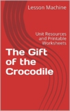 Literature Unit for The Gift of the Crocodile, by Judy Sierra