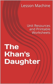 Literature Unit for The Khan's Daughter, by Laurence Yep