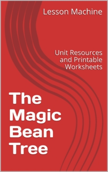 Literature Unit for The Magic Bean Tree by Nancy Van Laan