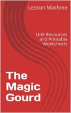 Literature Unit for The Magic Gourd by Baba Wague Diakite