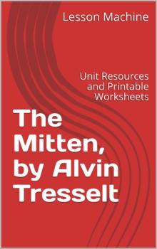 Literature Unit for The Mitten by Alvin Tresselt
