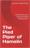 Literature Unit for The Pied Piper of Hamelin by Kurt Baum