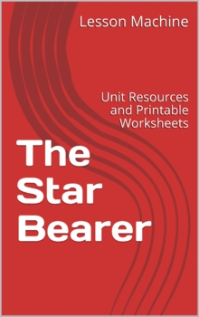 Literature Unit for The Star Bearer by Dianne Hofmeyr