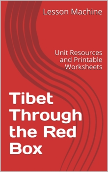 Literature Unit for Tibet Through the Red Box, by Peter Sis