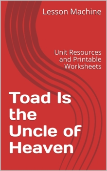 Literature Unit for Toad Is the Uncle of Heaven, by Jeanne M. Lee