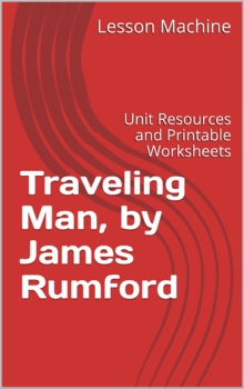 Literature Unit for Traveling Man by James Rumford