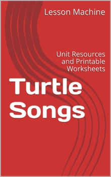 Literature Unit for Turtle Songs by Margaret Olivia Wolfson