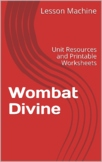 Literature Unit for Wombat Divine by Mem Fox