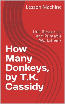 Literature Unit for the Play How Many Donkeys by T. K. Cassidy