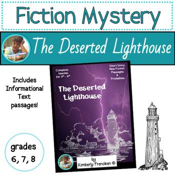Deserted Lighthouse: Fiction story w/ nonfiction passages, printables,& lessons