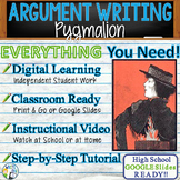 Pygmalion by George Bernard Shaw - Text Dependent Analysis Argumentative Writing