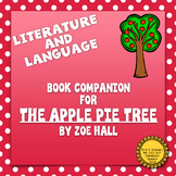 The Apple Pie Tree Book Companion: Literature and Language