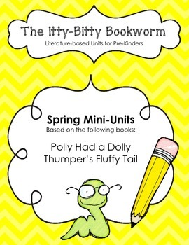 Literature-based Units:  Miss Polly Has a Dolly and Thumper's Fluffy Tail