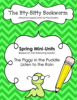 Literature-based Units:  Piggy in the Puddle and Listen to the Rain