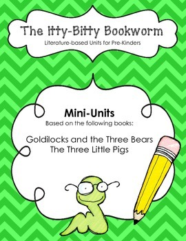 Literature-based Units:  Goldilocks and the Three Bears and Three Little Pigs
