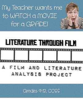 Literature through Film: A Movie and Literature Comparison and Analysis Project