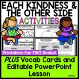 Each Kindness and The Other Side ~ Literature unit
