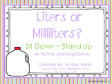 Liters or Milliliters Sit Down Stand Up Active Learning Game