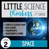 Little 1st Grade SCIENCE Thinkers {UNIT 2: Space}