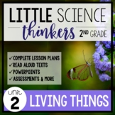 Little 2nd Grade SCIENCE Thinkers {UNIT 2: Living Things}