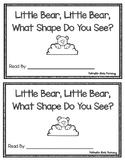 Little Bear, Little Bear, What Shape Do You See? Emergent Reader