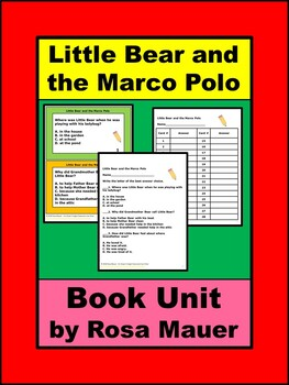 Little Bear and the Marco Polo Literacy Book Unit