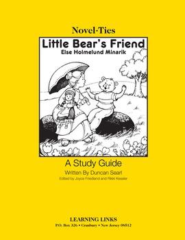 Little Bear's Friend - Novel-Ties Study Guide