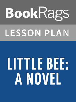 Little Bee: A Novel Lesson Plans