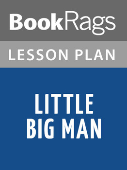 Little Big Man Lesson Plans