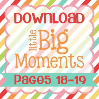 Little Big Moments Pages 18-19 Printable