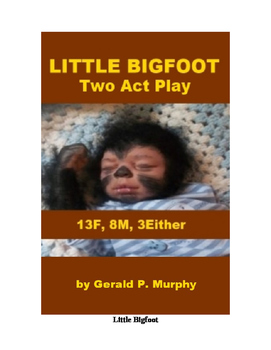 Little Bigfoot - Two Act Comedy for Schools