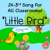 "Spring Song:  ""Little Bird""-  a sweet song to sing!"