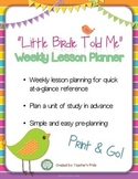 Little Birdie Told Me PRINT AND GO Weekly Lesson Planner CCSS