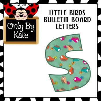 Little Birds, Bulletin Board Letters