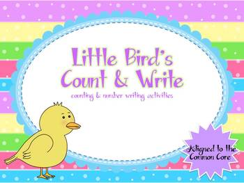 Little Bird's Count & Write Numbers to 10  (aligned with the CCSS)