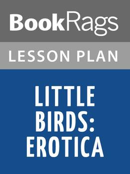 Little Birds: Erotica Lesson Plans