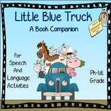 Little Blue Truck:  Book Companion for Speech Therapy