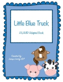 Little Blue Truck: LAMP WFL Adapted Book, Special Ed, Autism, SLP, AAC