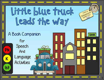 Little Blue Truck Leads The Way: Transportation Book Companion