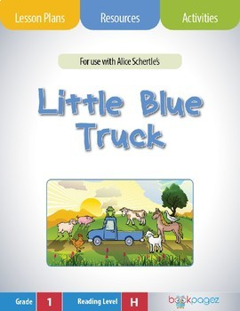 Little Blue Truck Lesson Plans Activities Package First Grade CCSS
