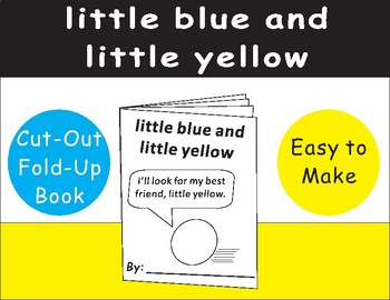 Little Blue and Little Yellow Cut-Out Fold-Up Book