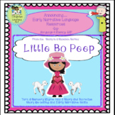 Little Bo Peep:  Turn a Nursery Rhyme into a STORY for Early Narrative Skills