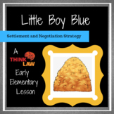 Little Boy Blue: Settlement and Negotiation Strategy