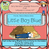 Little Boy Blue:  Turn a Rhyme into a Story & Build Early
