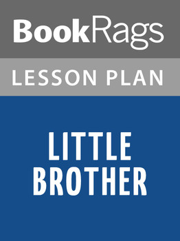 Little Brother Lesson Plans