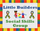 Little Builders Social Skills Group