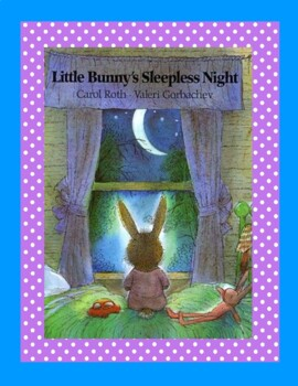 Little Bunny's Sleepless Night--A Reader's Theater