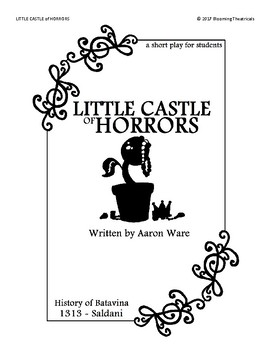 Little Castle of Horrors - a Short Play