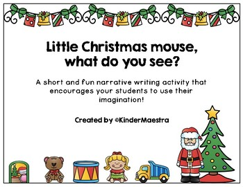 Little Christmas mouse, what do you see?