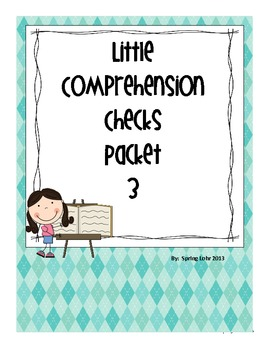 Little Comprehension Checks - Packet 3